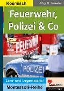 Cover-Bild zu Feuerwehr, Polizei & Co von Forester, Gary M.