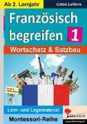 Cover-Bild zu Französisch begreifen 1 von Forester, Gary M.