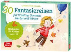 Cover-Bild zu 30 Fantasiereisen für Frühling, Sommer, Herbst und Winter von Müller, Anne-Katrin