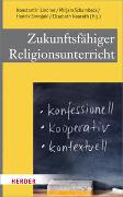 Cover-Bild zu Zukunftsfähiger Religionsunterricht von Lindner, Konstantin (Hrsg.)