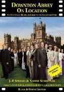Cover-Bild zu Downton Abbey on Location von Sperati, J. P.