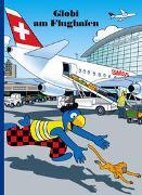 Cover-Bild zu Globi am Flughafen von Lendenmann, Jürg