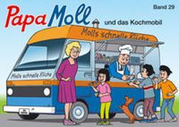 Cover-Bild zu Papa Moll und das Kochmobil von Lendenmann, Jürg