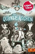 Cover-Bild zu Die Quantastischen von Fasshauer, Ulrich