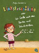 Cover-Bild zu Linkslesestärke oder Die Sache mit den Borten und Wuchstaben (eBook) von Janotta, Anja