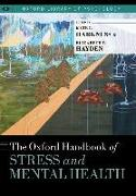 Cover-Bild zu The Oxford Handbook of Stress and Mental Health von Harkness, Kate L. (Hrsg.)