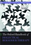 Cover-Bild zu The Oxford Handbook of Dialectical Behaviour Therapy (eBook) von Swales, Michaela A. (Hrsg.)