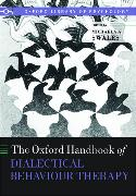 Cover-Bild zu The Oxford Handbook of Dialectical Behaviour Therapy von Swales, Michaela A. (Hrsg.)