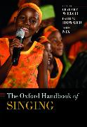 Cover-Bild zu The Oxford Handbook of Singing von Welch, Graham F. (Hrsg.)