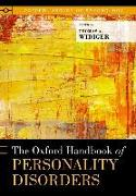 Cover-Bild zu The Oxford Handbook of Personality Disorders von Widiger, Thomas A. (Hrsg.)