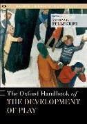 Cover-Bild zu The Oxford Handbook of the Development of Play von Pellegrini, Anthony D. (Hrsg.)