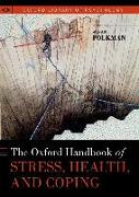 Cover-Bild zu The Oxford Handbook of Stress, Health, and Coping von Folkman, Susan (Hrsg.)