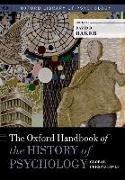 Cover-Bild zu The Oxford Handbook of the History of Psychology: Global Perspectives von Baker, David B. (Hrsg.)