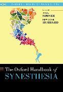 Cover-Bild zu Oxford Handbook of Synesthesia von Simner, Julia (Hrsg.)
