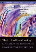 Cover-Bild zu Oxford Handbook of Education and Training in Professional Psychology (eBook) von Ph.D., W. Brad Johnson (Hrsg.)