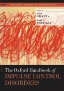 Cover-Bild zu The Oxford Handbook of Impulse Control Disorders (eBook) von Grant, Jon E. (Hrsg.)
