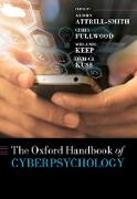 Cover-Bild zu The Oxford Handbook of Cyberpsychology (eBook) von Attrill-Smith, Alison (Hrsg.)
