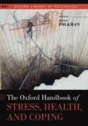 Cover-Bild zu The Oxford Handbook of Stress, Health, and Coping (eBook) von Folkman, Susan Ph. D. (Hrsg.)