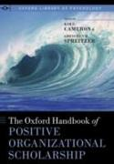 Cover-Bild zu The Oxford Handbook of Positive Organizational Scholarship (eBook) von Cameron, Kim S. (Hrsg.)