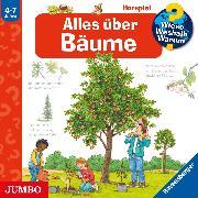 Cover-Bild zu Wieso? Weshalb? Warum? Alles über Bäume (Audio Download) von Gernhäuser, Susanne