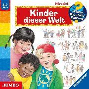 Cover-Bild zu Wieso? Weshalb? Warum? Kinder dieser Welt (Audio Download) von Weinhold, Angela