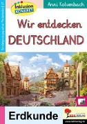 Cover-Bild zu Wir entdecken Deutschland (eBook) von Kolvenbach, Anni