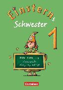 Cover-Bild zu Einsterns Schwester, Erstlesen - Ausgabe 2008, 1. Schuljahr, Schreiblehrgang Lateinische Ausgangsschrift von Löbler, Heidemarie