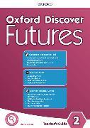 Cover-Bild zu Oxford Discover Futures: Level 2: Teacher's Pack von Wetz, Ben