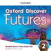 Cover-Bild zu Oxford Discover Futures: Level 2: Class Audio CDs von Wetz, Ben