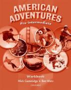 Cover-Bild zu American Adventures Pre-Intermediate: Workbook von Wetz, Ben