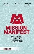 Cover-Bild zu Mission Manifest (eBook) von Hartl, Johannes (Hrsg.)