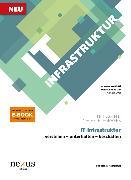 Cover-Bild zu IT Infrastruktur von Biotti, Alessandro