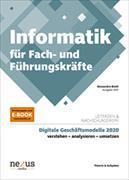 Cover-Bild zu Informatik für Fach- und Führungskräfte. Theorie und Aufgaben von Biotti, Alessandro