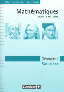 Cover-Bild zu Mathematik für Maturitätsschulen, Französischsprachige Schweiz, Géométrie, Solutions von Frommenwiler, Peter
