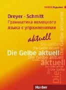 Cover-Bild zu Lehr- und Übungsbuch der deutschen Grammatik - aktuell. Russische Ausgabe / Lehrbuch von Dreyer, Hilke