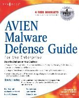 Cover-Bild zu AVIEN Malware Defense Guide for the Enterprise von Harley, David (Formerly UK's National Health Service, National Infrastructure Security Manager, Independent author and consultant for Small Blue-Green World and Chief Operations Officer, AVIEN (the Anti-Virus Information Exchange Network))