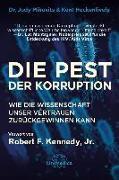 Cover-Bild zu Die Pest der Korruption von Mikovits, Dr. Judy