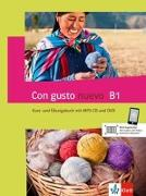 Cover-Bild zu Con gusto nuevo B1. Kurs- und Übungsbuch + MP3-CD + DVD