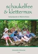Cover-Bild zu Schaukelfee & Klettermax von Schwarzer, Alexandra