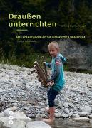 Cover-Bild zu Draußen unterrichten (Ausgabe für Österreich) von Stiftung SILVIVA