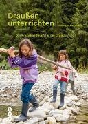 Cover-Bild zu Draußen unterrichten (Ausgabe für Deutschland) von Stiftung SILVIVA (Hrsg.)
