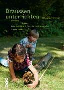 Cover-Bild zu Draussen unterrichten (Ausgabe für die Schweiz) von Stiftung SILVIVA