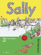Cover-Bild zu Sally, Englisch ab Klasse 1 - Ausgabe D für alle Bundesländer außer Nordrhein-Westfalen - 2008, 3. Schuljahr, Pupil's Book