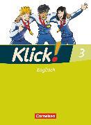 Cover-Bild zu Klick! Englisch, Alle Bundesländer, Band 3: 7. Schuljahr, Schülerbuch von Backhaus, Angela