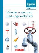 Cover-Bild zu Chemie im Kontext - Sekundarstufe I, Alle Bundesländer, Wasser - vertraut und ungewöhnlich!, Themenheft 5 von Kuballa, Manfred