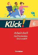Cover-Bild zu Klick! Deutsch, Westliche Bundesländer, 6. Schuljahr, Rechtschreiben und Grammatik, Arbeitsheft mit Lösungen von Böhme, Marion