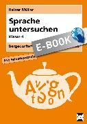 Cover-Bild zu Sprache untersuchen - Klasse 4 (eBook) von Müller, Heiner
