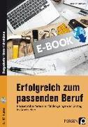 Cover-Bild zu Erfolgreich zum passenden Beruf (eBook) von Heitmann, Friedhelm