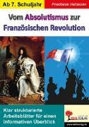 Cover-Bild zu Vom Absolutismus zur Französischen Revolution (eBook) von Heitmann, Friedhelm