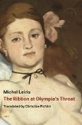 Cover-Bild zu The Ribbon at Olympia's Throat von Leiris, Michel